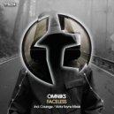 Omniks - Faceless (Victor Tayne Remix)