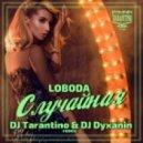LOBODA - Случайная  (Dj Tarantino & Dj Dyxanin remix)