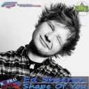 Ed Sheeran - Shape Of You (Dj Kapral Remix) (Original Mix)