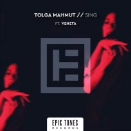 Tolga Mahmut ft. Veneta - Sing  (Extended Mix)