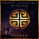 Frank Latanika - Missing (Original Mix)