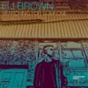 ElI Brown - Searching For Someone (Original Mix)