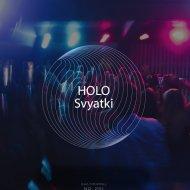 HOLO - SVYATKI PROMO ()