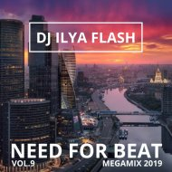 DJ Ilya Flash - Need For Beat Vol.9 (2019)