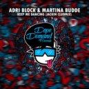 Adri Block & Martina Budde - Keep Me Dancin (Jackin Clubmix)