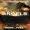 Huda Hudia & DJ Fixx - Angels (Original Mix)