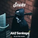 Akif Sarikaya - Smoke  (Original Mix)
