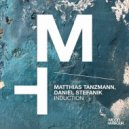 Matthias Tanzmann, Daniel Stefanik - Induction (Original Mix)