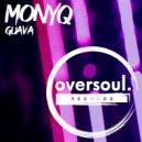 MONYQ - Guava (Original Mix)