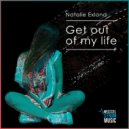Natalie Exland   -   Get out of My Life (Original Mix)