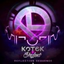 Kotek & Shylow - Reflection Sequence (Original Mix)