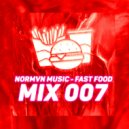 NORMVN MUSIC - FAST FOOD 007 (MIX NO JINGLE) ()