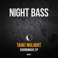 Taiki Nulight feat. Dread MC - Soundwave (Original Mix)
