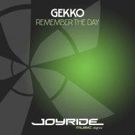 Gekko - Remember the Day  (Slave Punisher Remix)