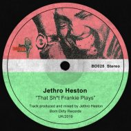 Jethro Heston - That Shit Frankie Plays  (Extended Mix)