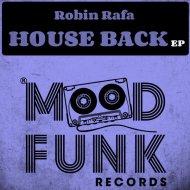 Robin Rafa - The Groove  (Original Mix)