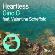 Gino G feat. Valentina Scheffold - Heartless  (Original Club Mix)