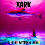 Xark - The End Of The World (Original Mix)