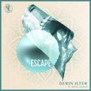 Derin Ilter Feat. Emina Sonnad - Escape (Original Mix)