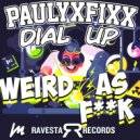DJ Fixx & Dial Up - Freakin Out (Original Mix)