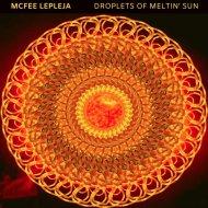 McFee Lepleja - Protonz & Electronz (Original Mix)