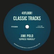 Jimi Polo - Express Yourself  (Mousse T.\'s Just A Groove Mix)