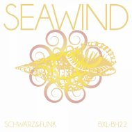 Schwarz & Funk - Seawind (Beach House Mix)