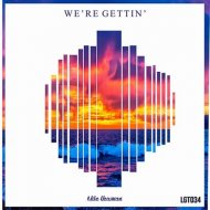 Mike Newman - We\'re Gettin (Original Mix)