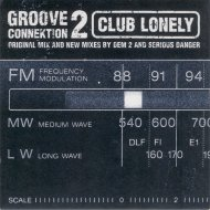 Groove Connektion 2 - Club Lonely (Dem 2 Don\'t Cry Dub)