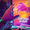 Arcade High - Time (And Time Again) (Original Mix)