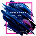 Vito Vulpetti - Downtown  (Original Mix)