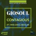GioSoul feat. MissZan & Sego M - Contagious (Vocal Mix)