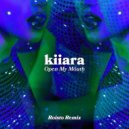 Kiiara - Open My Mouth  (Roisto Remix)