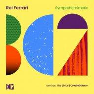Roi Ferrari - Sympathomimetic (The Sirius Remix)