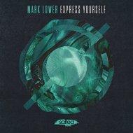 Mark Lower - Express Yourself (Original Mix)