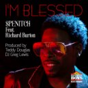 Spenitch feat. Richard Burton - I\'m Blessed (Remix)  (Monday Night Studio Sessions Dub)
