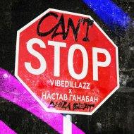 Настав Ганабан feat. VIBEDILLAZ & ChizaBeat & Настав Ганабан & VIBEDILLAZ & ChizaBea - Can\'t stop (Original Mix)