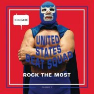 United States Beat Squad - Rock The Most (Original Mix)