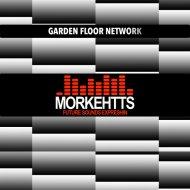 Morkehtts - Garden Floor Network (Original mix)