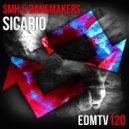 SMH & Bangmakers - Sicario (Original Mix)