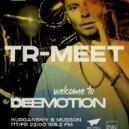 Deemotion Radio show - [Episode 075] (X-Sive Tr-Meet) ()