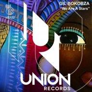 Gil Bokobza - We Are a Stars (Original Mix)