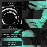Redpill - Blackout Podcast 81 ()