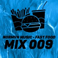 NORMVN MUSIC -   FAST FOOD 009 (MIX NO JINGLE) ()