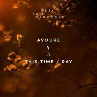 Avoure - This Time (Original Mix)