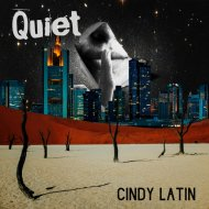 Cindy Latin - Quiet (Original Mix)