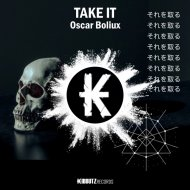 Oscar Boliux - Take It (Original Mix)