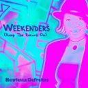 Henrietta Defreitas - Weekenders (Original Mix)