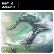 Kimi & Azerkd - Hydra (Original Mix)