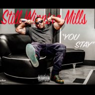 Still Winning Mills - You say (Remix)